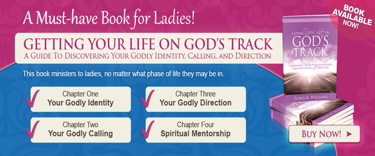 Getting Your Life On God's Track - Ladies' Edition